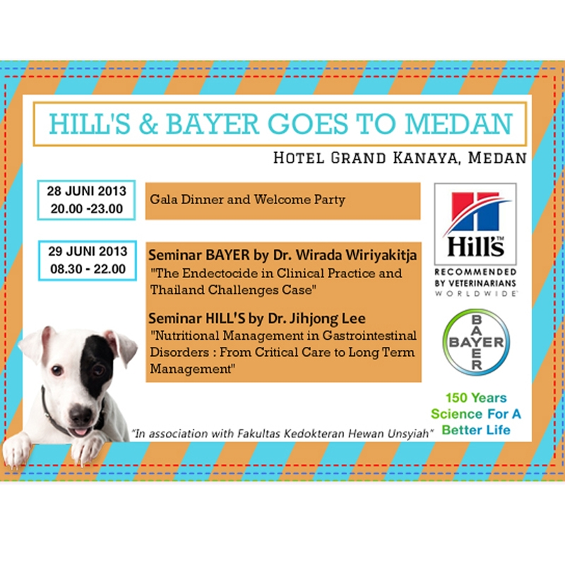28 JUNI 2013 - HILL'S & BAYER GOES TO MEDAN